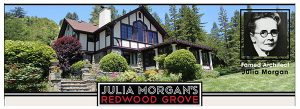 Julia Morgan's Redwood Grove - brown and cream Tudor-style house in landscaped setting, Julia Morgan image inset on upper right